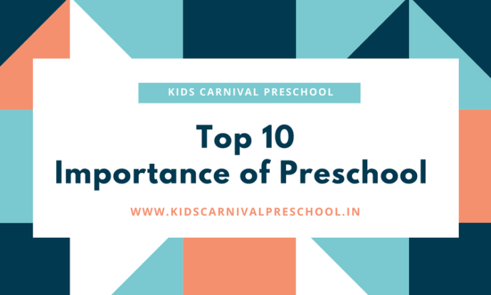 Top 10 Importance of Preschool